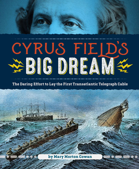 Cyrus Field's Big Dream book cover